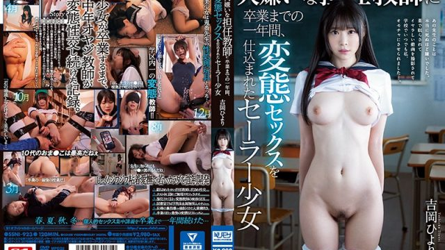 SSNI-923 | Yoshioka Hiyori  – Hiyori Yoshioka, A Sailor Girl Who Was Trained In Kinky Sex For A Year Until Graduation By Her Hated Homeroom Teacher
